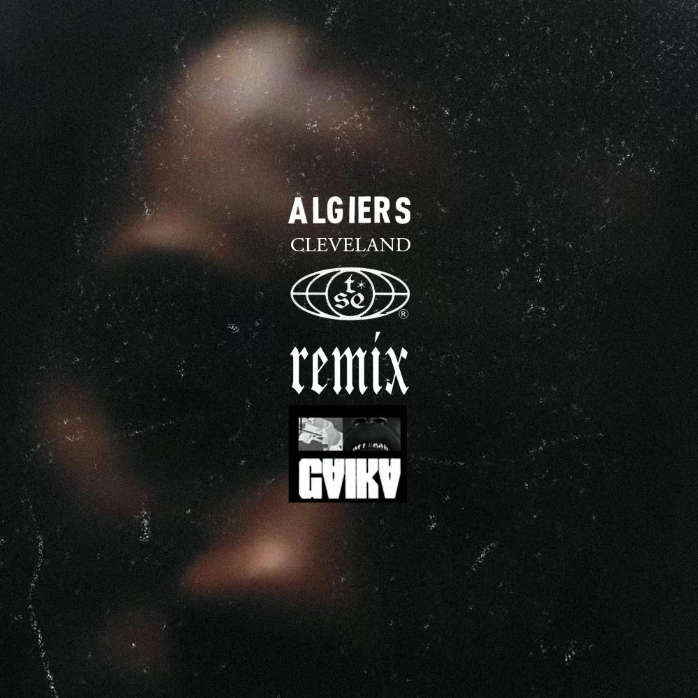 NEWS: Gaika remixes Algiers