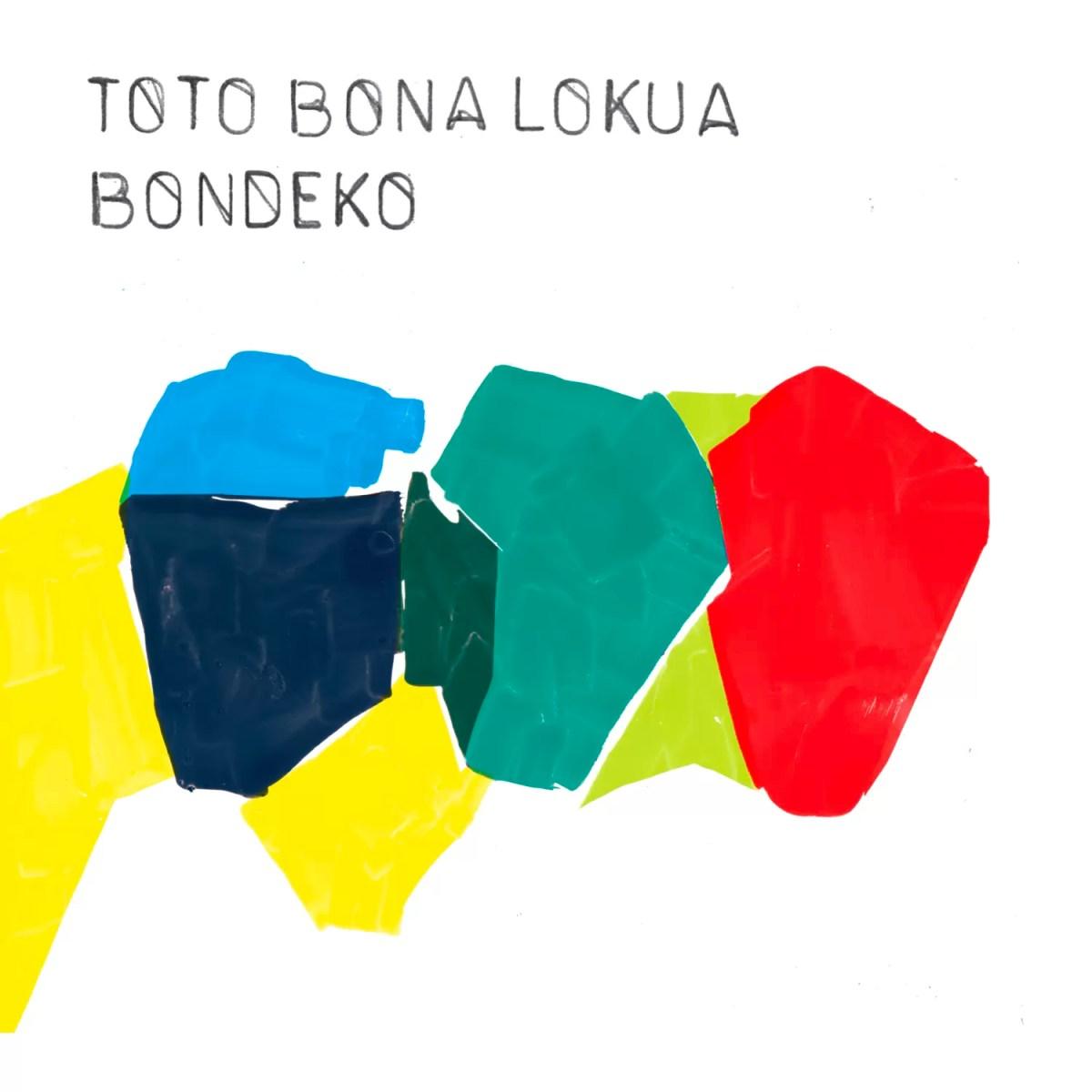 Toto Bona Lokua - Bondeko (No Format)