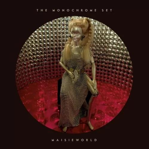 The Monochrome Set - Maisieworld (Tapete)
