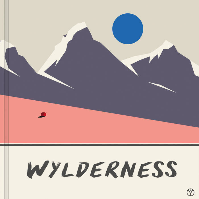Wylderness - Wylderness (Succulent Recordings)