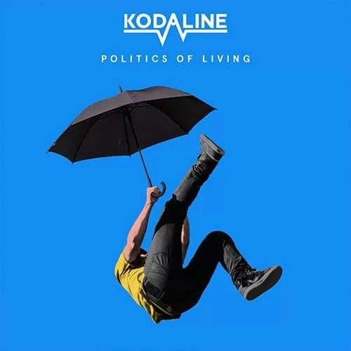 Kodaline – Politics Of Living (Sony Music)