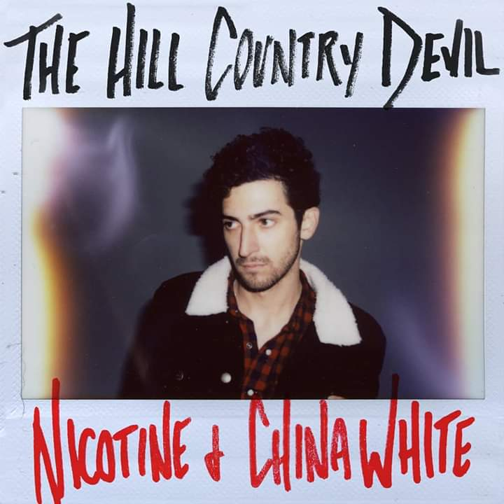 The Hill Country Devil – Nicotine And China White (GemsOnVHS)