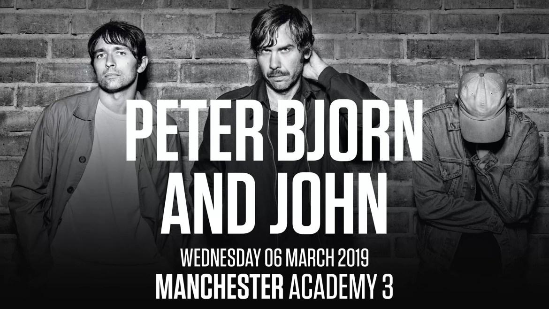 Peter, Björn and John, Manchester Academy 3, 06/03/2019