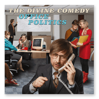 Resultado de imagen de The Divine Comedy - Office Politics