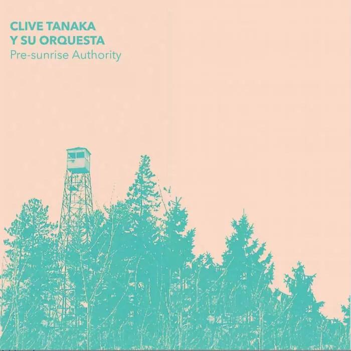 Clive Tanaka y su Orquesta – Pre-Sunrise Authority