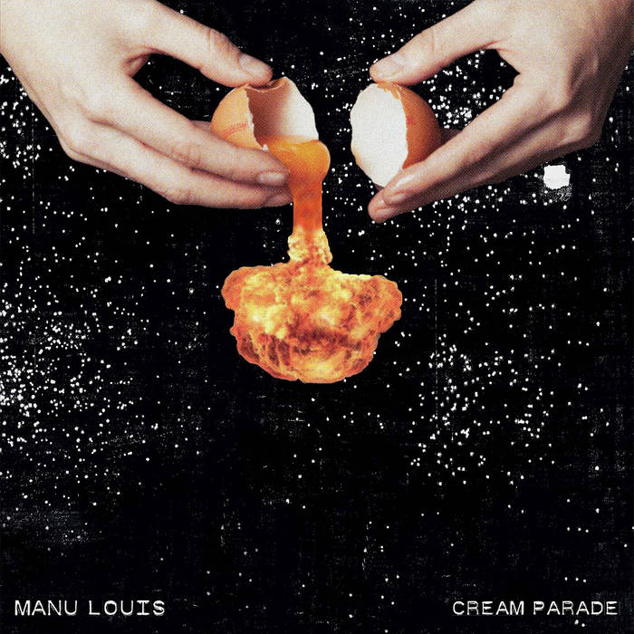 Manu Louis – Cream Parade (Igloo Records)