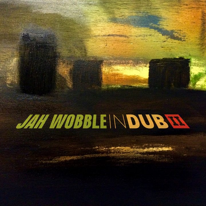 Jah Wobble – In Dub II (30 Hertz)