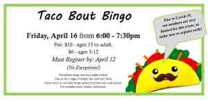Taco Bingo on April 16, must register by April 12.