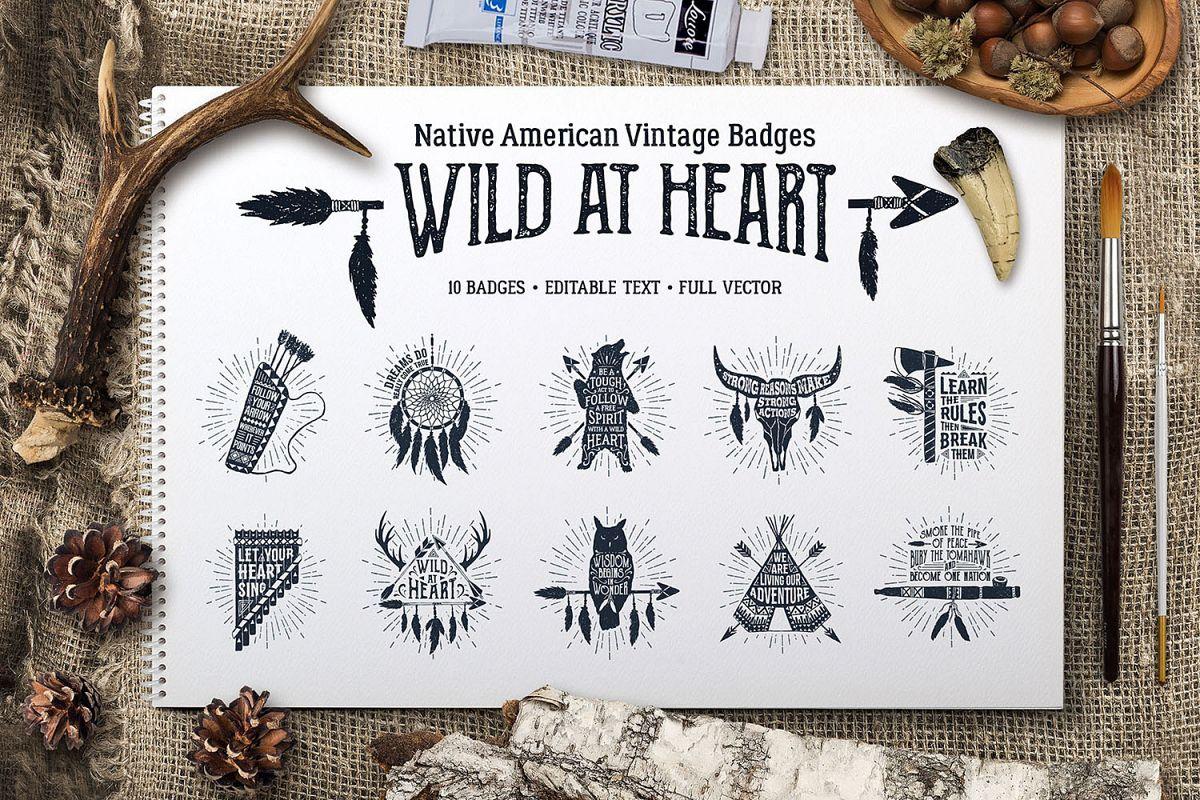 Wild at Heart. Native American Vintage Design