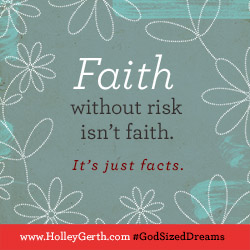 God-sized Dreams by Holley Gerth3