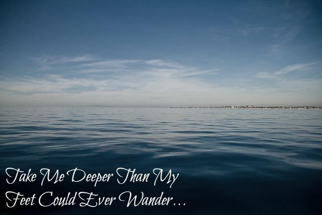Take Me Deeper