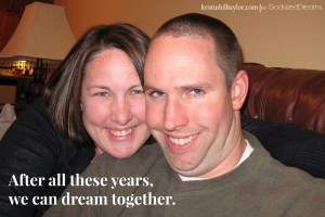 On building a life while dreaming together