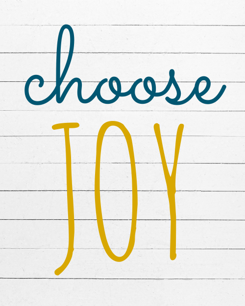 Choosing Joy, and A Free Digital Download!