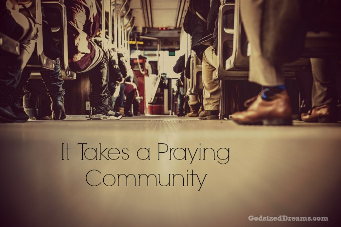 it takes a praying community1