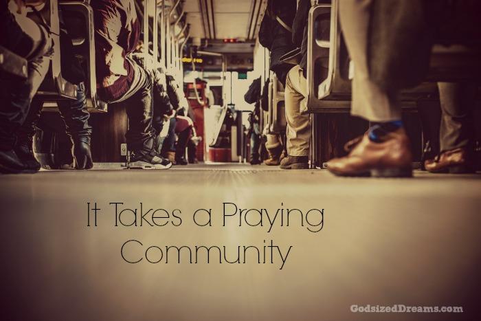 it takes a praying community1