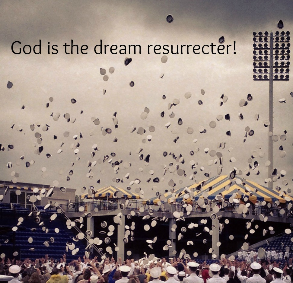 A Prayer for Our Soldiers & Resurrected Dreams