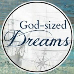 God-sized Dreams