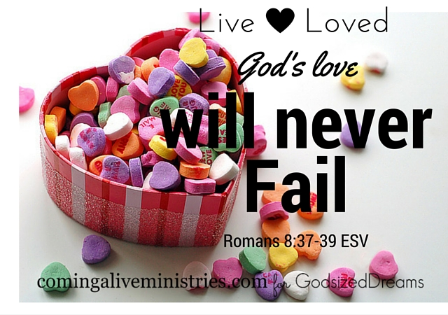 Live Loved via Jenn Hand for God-sized Dreams