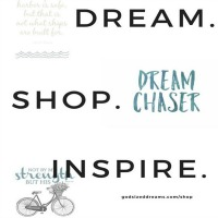 Dream. Shop. Inspire. God-sized Dreams new print shop!