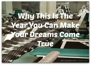 Excuses, Excuses – How to Make This The Year Your God-Sized Dreams Will Come True