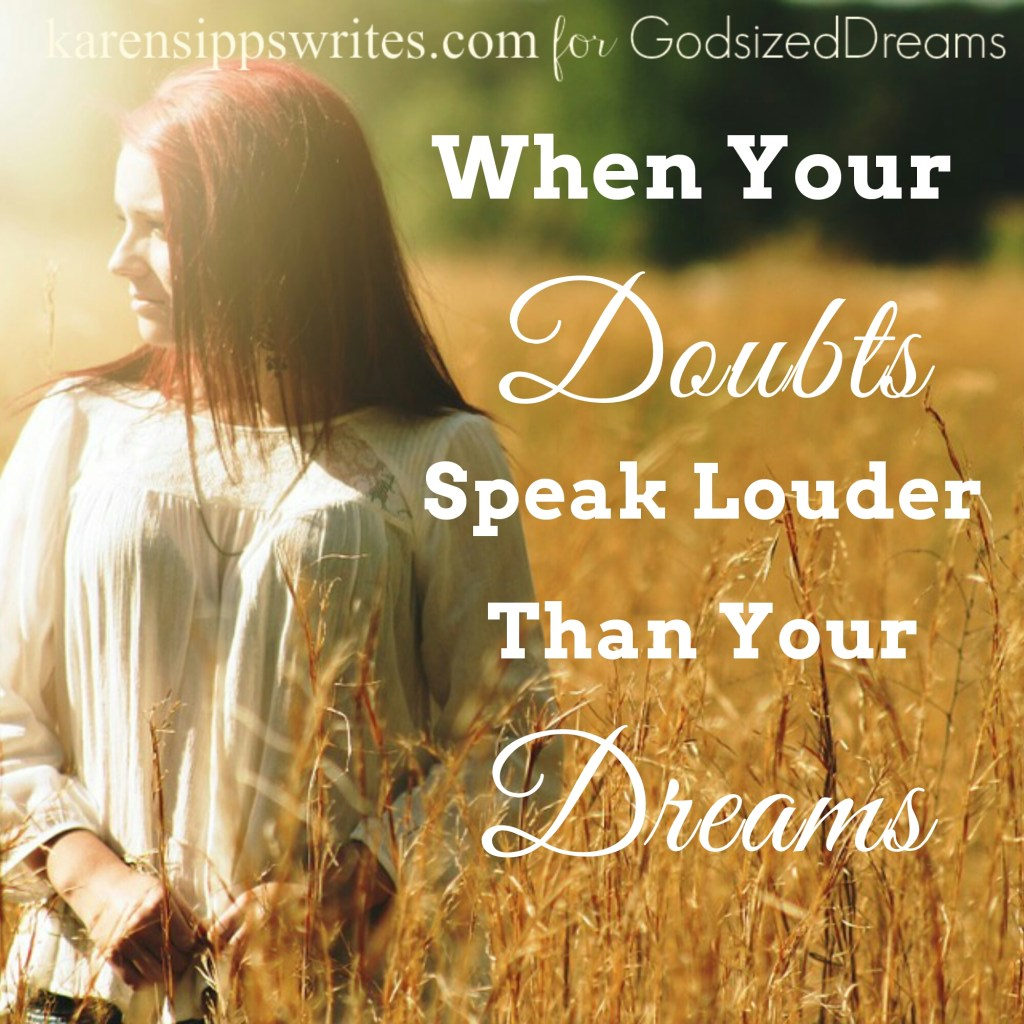 When Your Doubts Speak Louder Than Your Dreams