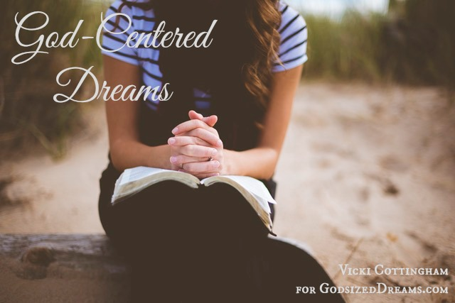 God-Centered Dreams