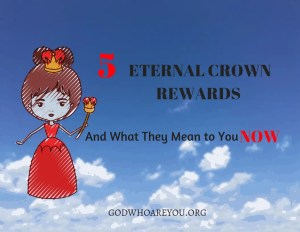 5 ETERNAL CROWN REWARDS AND WHAT THEY MEAN TO YOU NOW