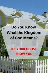 Do you Know What the Kingdom of God Means?