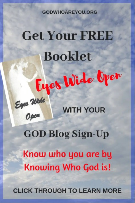 Get your FREE booklady, #ye3s Wide Open with God blog sign uyp