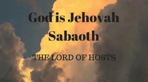 Yellow cloud with text: God ie Jehovah Sabaoth, The Lord of hosts