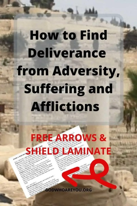 Ruins of Jerusalem with text overlay of How to Find Deliverance from Adversity and Afflictions
