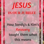 Red Azaleas with text overlay: Jesus is our Jubilee: How Sandy and Kim's Recovery taught them what this meant