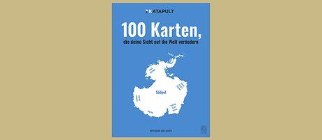 Buchcover: 100 Karten, die deine Sicht auf die Welt verändern
