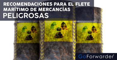Recomendaciones para el flete marítimo de MERCANCIA-PELIGROSA