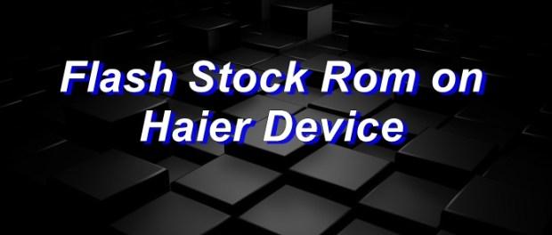 FlashStock Rom onHaier Voyage V3