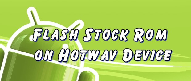 Flash Stock Rom on Hotwav
