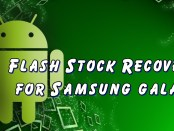 Flash Stock Recovery For Samsung Galaxy