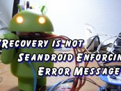 Recovery is not Seandroid Enforcing error on Samsung Galaxy