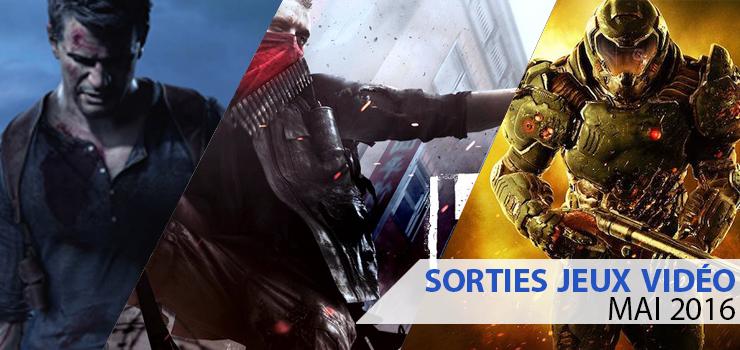 sorties jeux video mai 2016