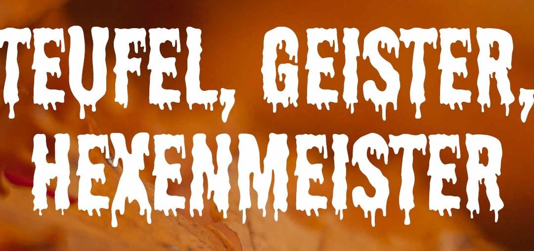 Teufel, Geister, Hexenmeister – Grusel-Wusel-Geschichtenlesungen aus aller Welt