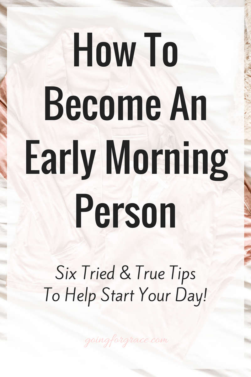 How to Become an Early Morning Person