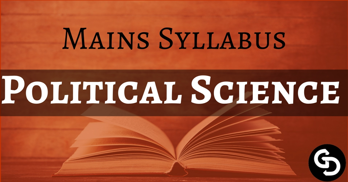 Download UPSC Mains Political Science Optional Syllabus PDF