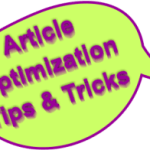 Article Optimization – Optimize Your Articles For Better Results!