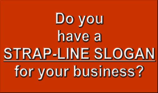 How To Develop A Strap-line Slogan For Your Business