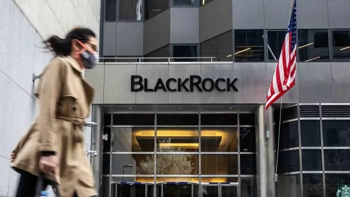 Blackrock | ft.com © Bloomberg