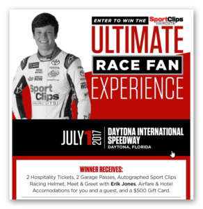 Sports Clips Ultimate Race Fan Experience