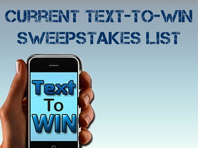 Current Text to Win Sweepstakes
