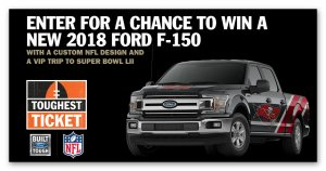 Ford's The Toughest Ticket Truck Sweepstakes