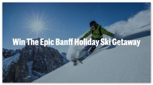Win the Ultimate Canadian Skiing Getaway for Two