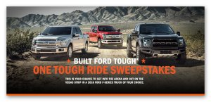 Built Ford Tough –One Tough Ride Sweepstakes